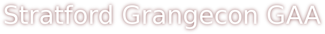 STRATFORD GRANGECON GAA